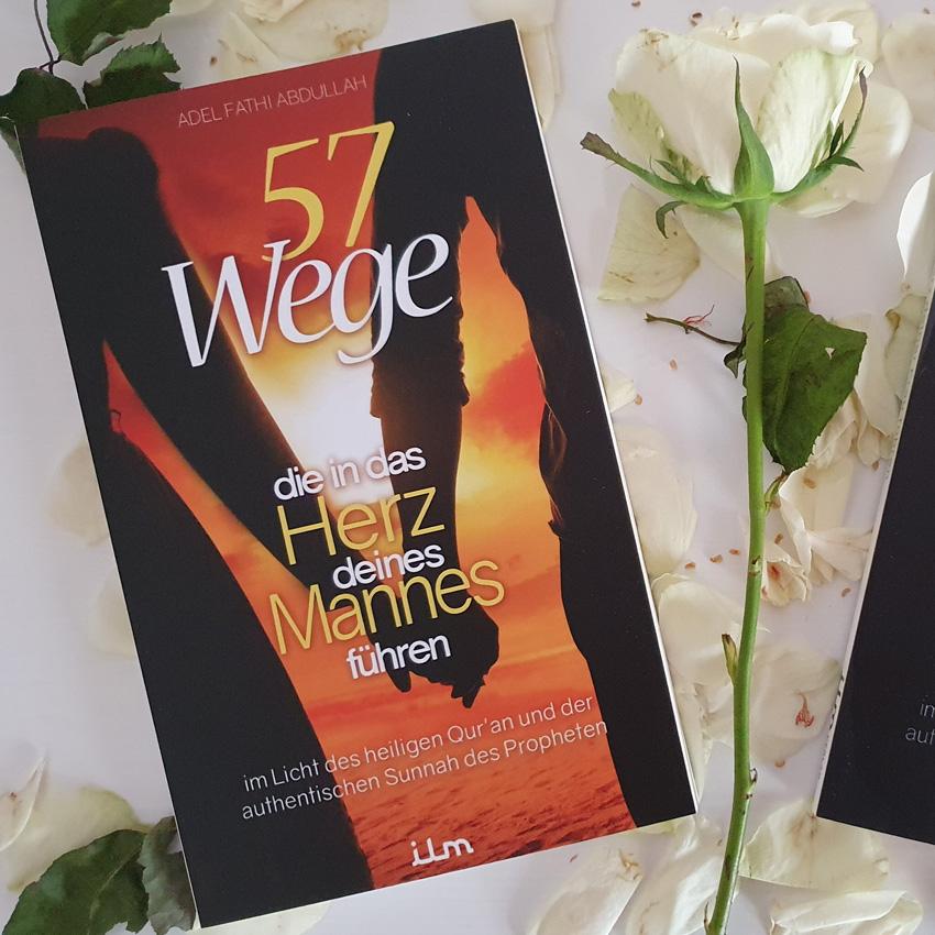 57 Wege, die in das Herz deines Mannes führen